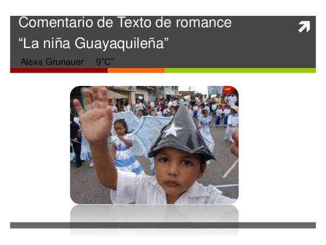 """Comentario de Texto de romance   """"La niña Guayaquileña""""  Alexa Grunauer 9""""C"""""""