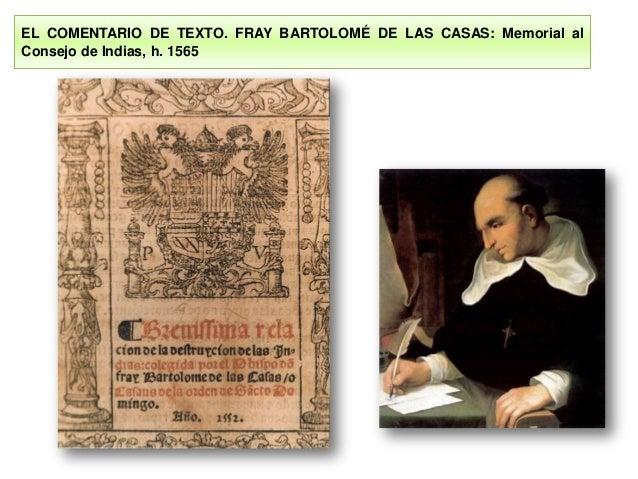 EL COMENTARIO DE TEXTO. FRAY BARTOLOMÉ DE LAS CASAS: Memorial al Consejo de Indias, h. 1565