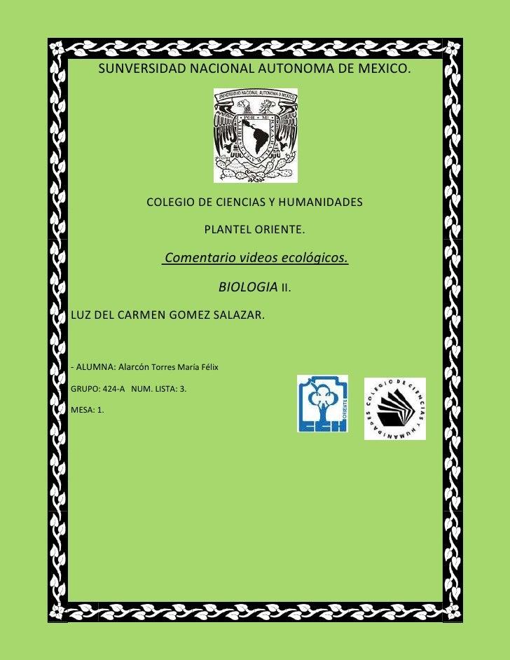 SUNVERSIDAD NACIONAL AUTONOMA DE MEXICO.                  COLEGIO DE CIENCIAS Y HUMANIDADES                               ...