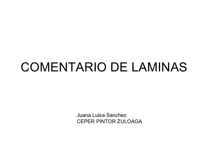 COMENTARIO DE LAMINAS Juana Luisa Sanchez CEPER PINTOR ZULOAGA