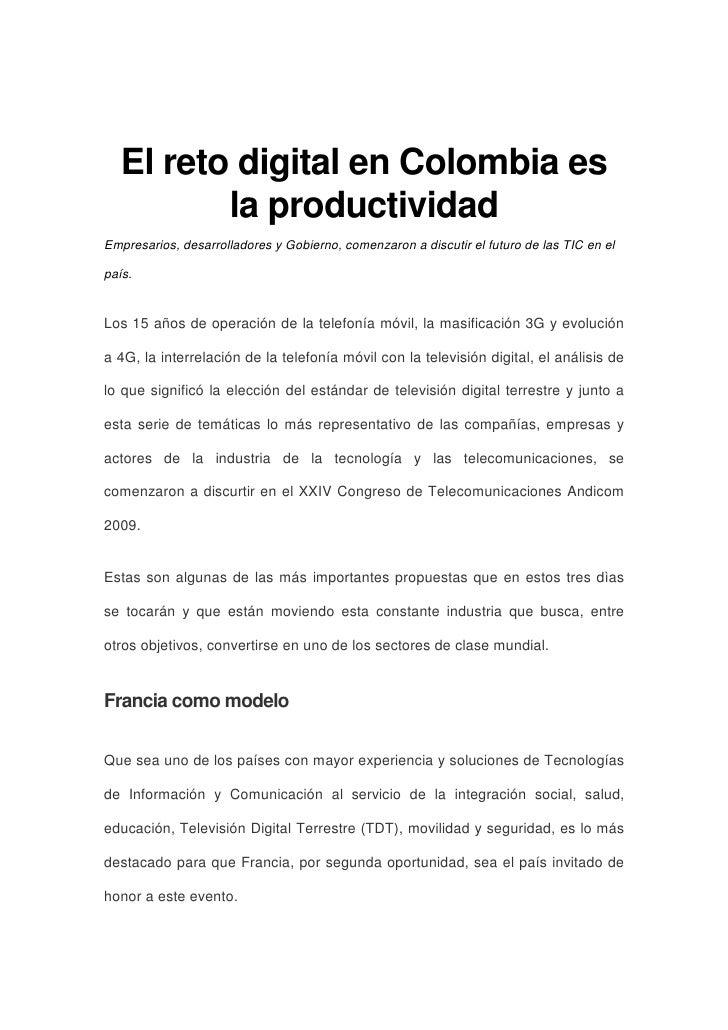 El reto digital en Colombia es           la productividad Empresarios, desarrolladores y Gobierno, comenzaron a discutir e...