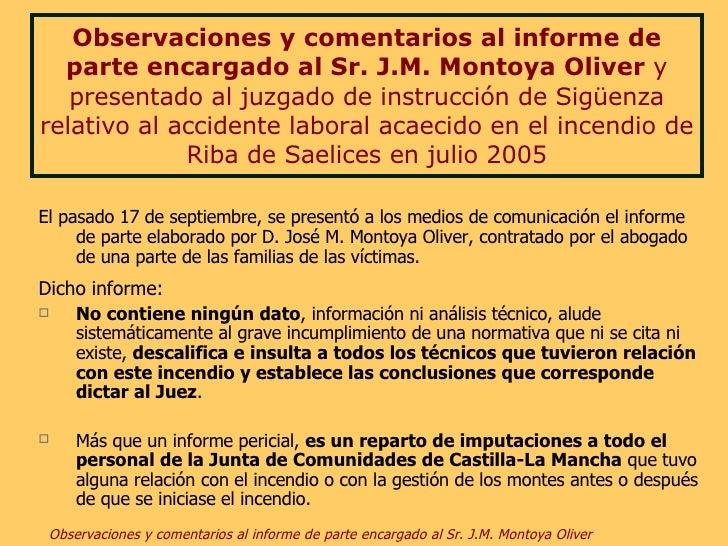 Observaciones y comentarios al informe de parte encargado al Sr. J.M. Montoya Oliver  y   presentado al juzgado de instruc...