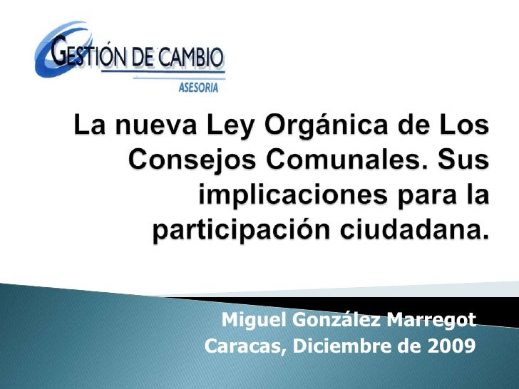 Comentarios a nueva ley organica de los consejos comunales