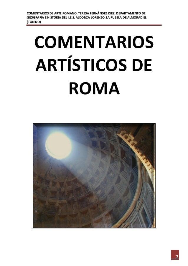 COMENTARIOS DE ARTE ROMANO. TERESA FERNÁNDEZ DIEZ. DEPARTAMENTO DE GEOGRAFÍA E HISTORIA DEL I.E.S. ALDONZA LORENZO. LA PUE...