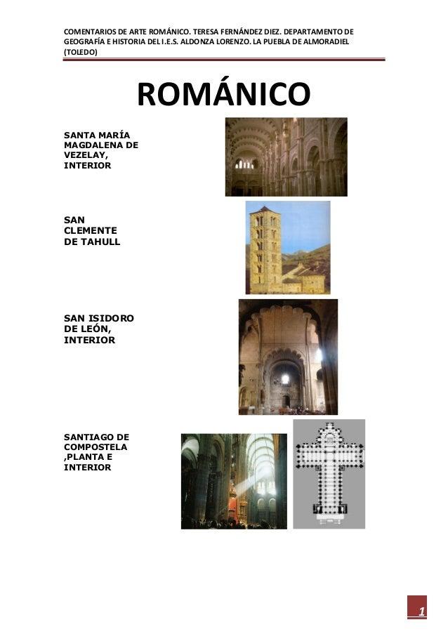 COMENTARIOS DE ARTE ROMÁNICO. TERESA FERNÁNDEZ DIEZ. DEPARTAMENTO DEGEOGRAFÍA E HISTORIA DEL I.E.S. ALDONZA LORENZO. LA PU...