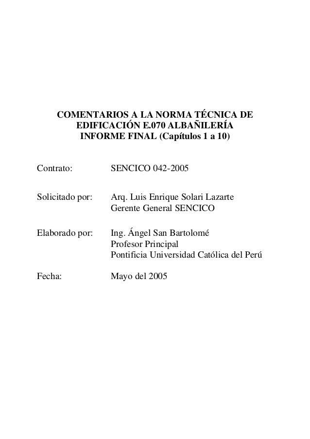 COMENTARIOS A LA NORMA TÉCNICA DE EDIFICACIÓN E.070 ALBAÑILERÍA INFORME FINAL (Capítulos 1 a 10) Contrato: SENCICO 042-200...