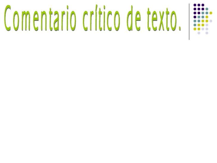 Comentario crítico de texto.