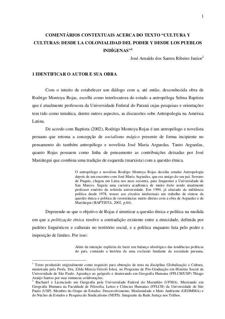 """1          COMENTÁRIOS CONTEXTUAIS ACERCA DO TEXTO """"CULTURA Y    CULTURAS: DESDE LA COLONIALIDAD DEL PODER Y DESDE LOS PUE..."""