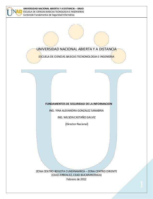 UNIVERSIDAD NACIONAL ABIERTA Y A DISTANCIA – UNADESCUELA DE CIENCIAS BASICAS TECNOLOGIA E INGENIERIASContenido Fundamentos...
