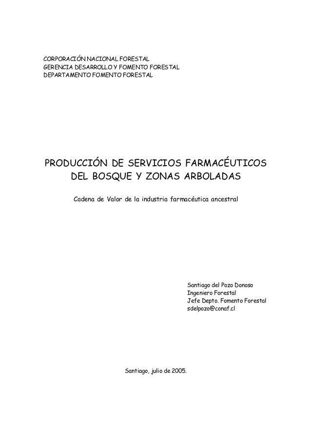 CORPORACIÓN NACIONAL FORESTAL GERENCIA DESARROLLO Y FOMENTO FORESTAL DEPARTAMENTO FOMENTO FORESTAL PRODUCCIÓN DE SERVICIOS...