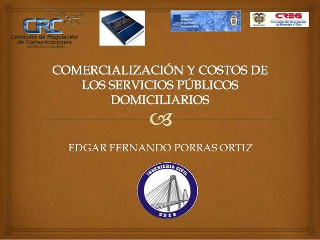 EDGAR FERNANDO PORRAS ORTIZ