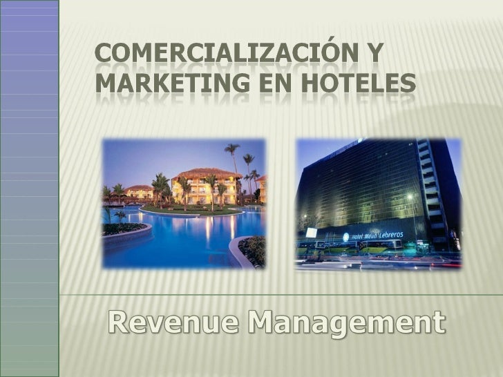 Comercialización Hotelera + Revenue Management