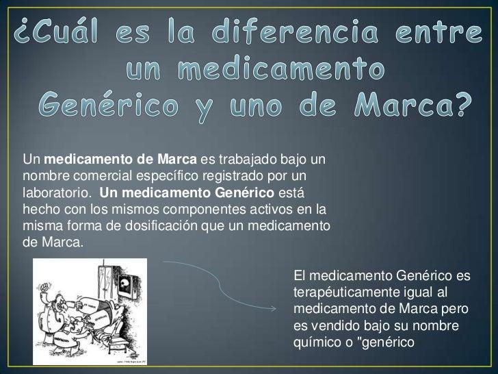 Comercial vs. genericos