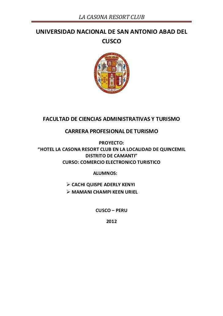 LA CASONA RESORT CLUBUNIVERSIDAD NACIONAL DE SAN ANTONIO ABAD DEL                   CUSCO  FACULTAD DE CIENCIAS ADMINISTRA...