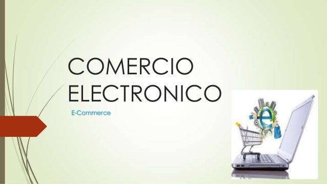 COMERCIO ELECTRONICO E-Commerce