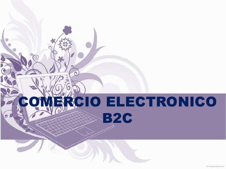 El Comercio electronico B2C