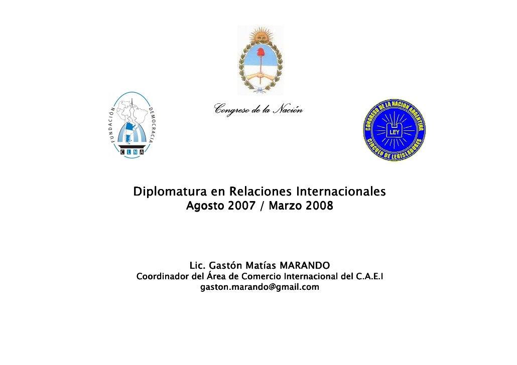 Comercio exterior Argentino. Diplomatura en Relaciones Internacionales.Círculo de Legisladores de la Nación Argentina