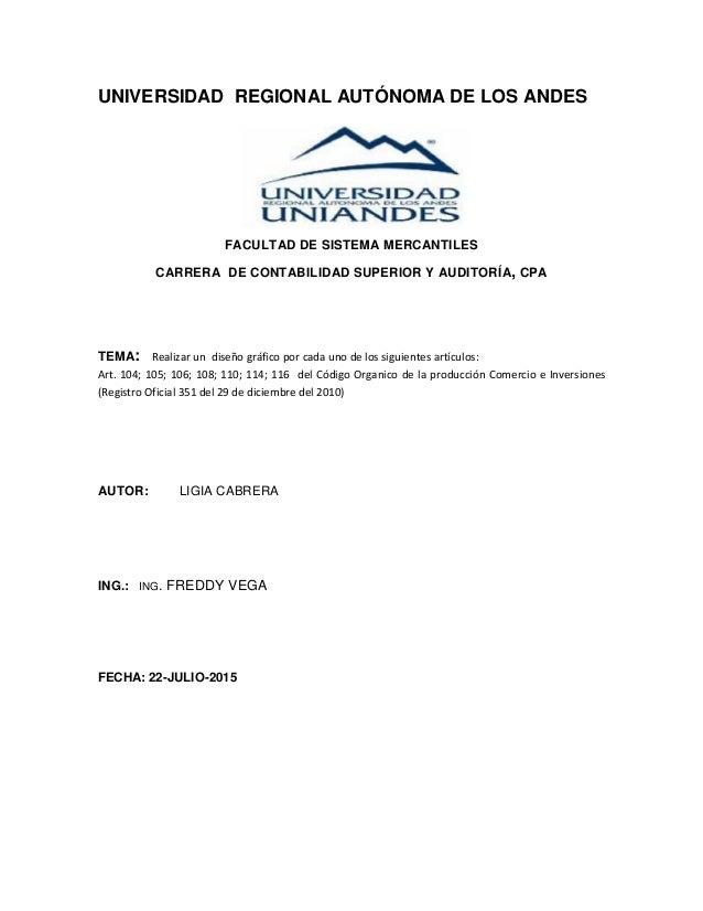 UNIVERSIDAD REGIONAL AUTÓNOMA DE LOS ANDES FACULTAD DE SISTEMA MERCANTILES CARRERA DE CONTABILIDAD SUPERIOR Y AUDITORÍA, C...