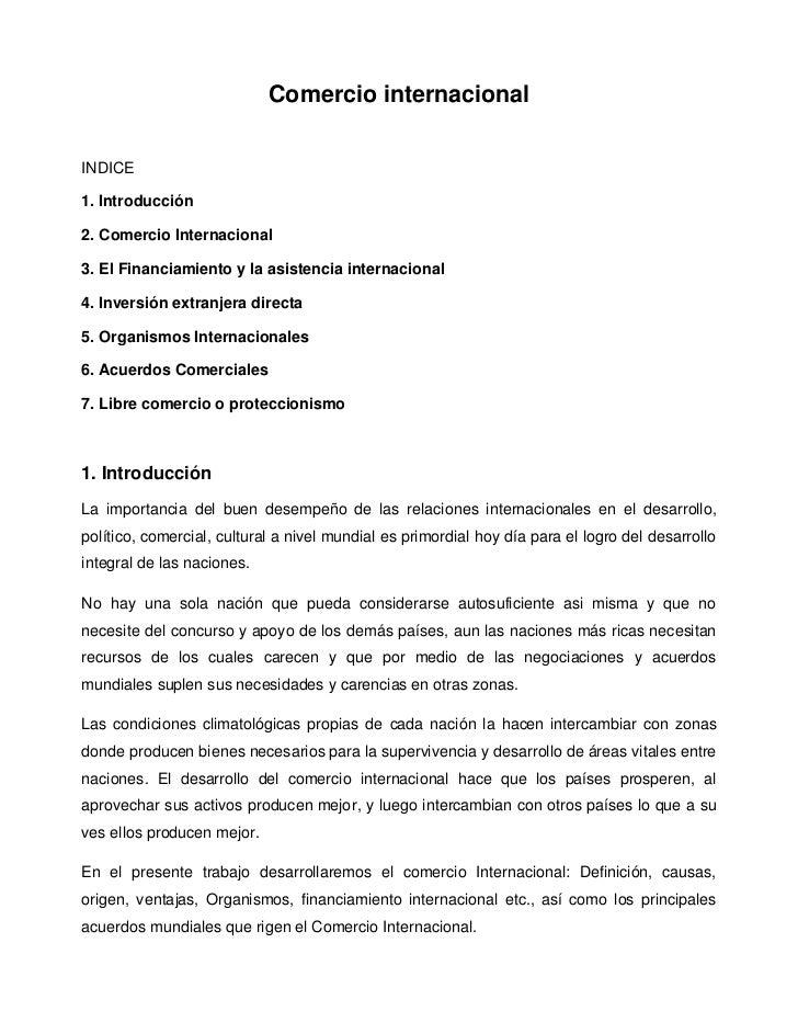 Comercio internacionalINDICE1. Introducción2. Comercio Internacional3. El Financiamiento y la asistencia internacional4. I...