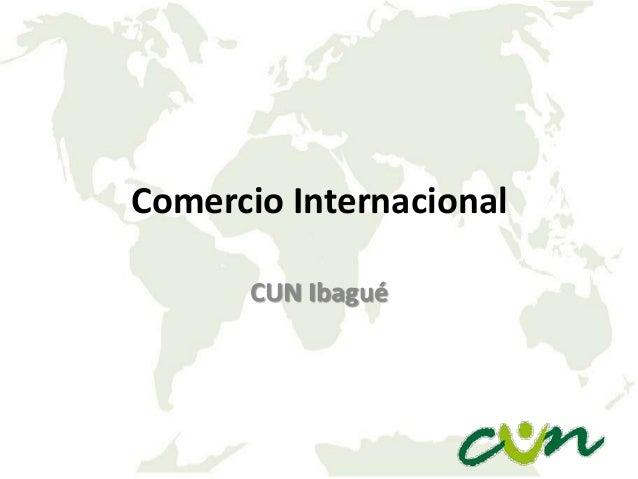Comercio Internacional CUN Ibagué