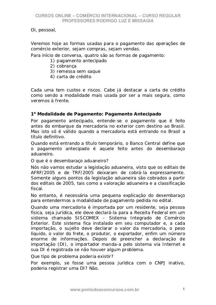 CURSOS ONLINE – COMÉRCIO INTERNACIONAL – CURSO REGULAR           PROFESSORES RODRIGO LUZ E MISSAGIAOi, pessoal,Veremos hoj...