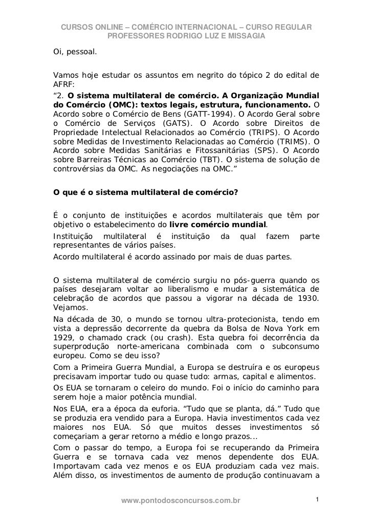 CURSOS ONLINE – COMÉRCIO INTERNACIONAL – CURSO REGULAR           PROFESSORES RODRIGO LUZ E MISSAGIAOi, pessoal.Vamos hoje ...