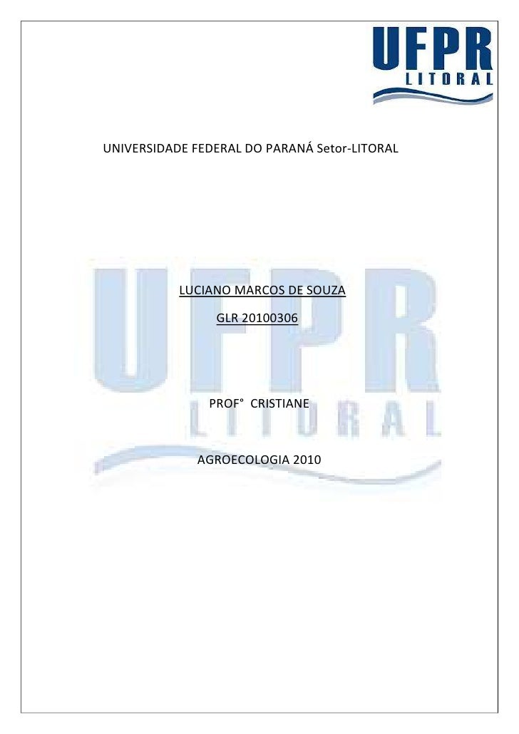 UNIVERSIDADE FEDERAL DO PARANÁ Setor-LITORAL           LUCIANO MARCOS DE SOUZA                GLR 20100306               P...