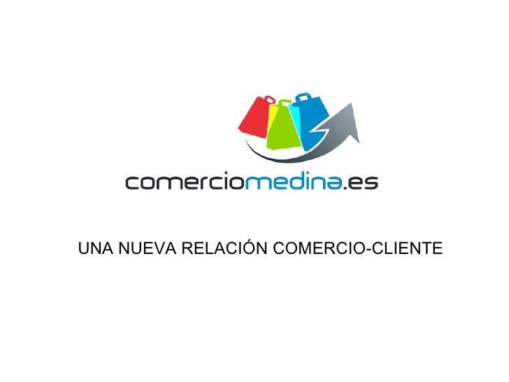 UNA NUEVA RELACIÓN COMERCIO-CLIENTE