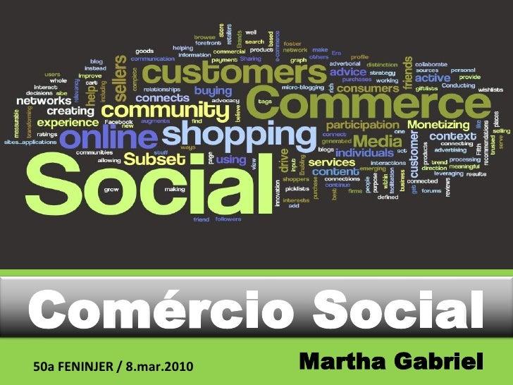 Comercio Social (s-Commerce), por Martha Gabriel