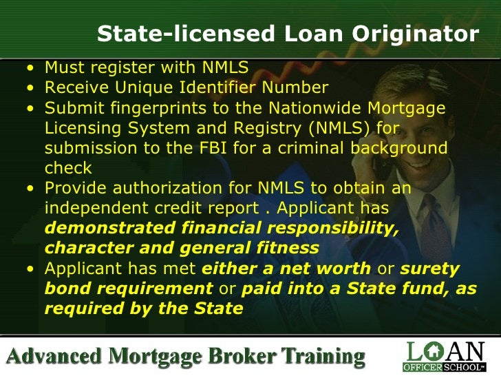 Residential Mortgage Loan Originator Must Be Licensed With