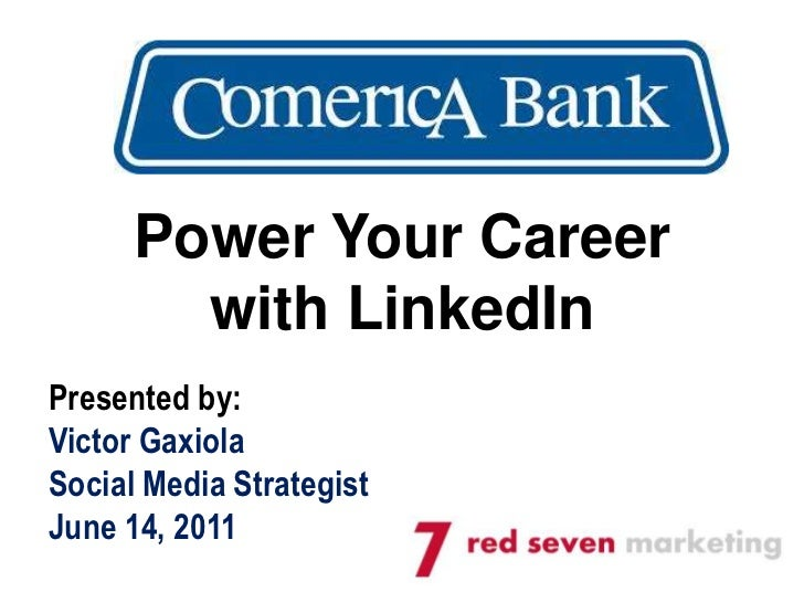 Comerica Bank LinkedIn Presentation