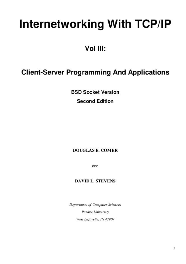 Internetworking With TCP/IP Vol III: Client-Server Programming And Applications BSD Socket Version Second Edition  DOUGLAS...