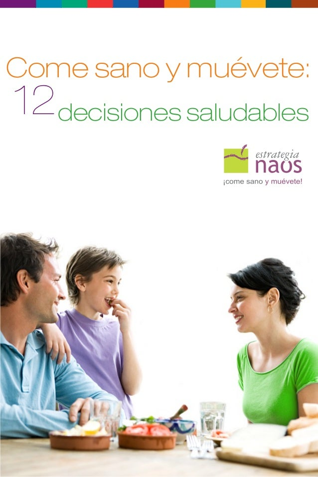 Come sano y muévete:decisiones saludables12