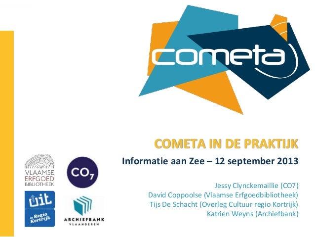 Cometa in de praktijk (Informatie aan Zee 2013)