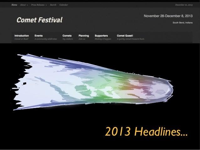 Comet Festival 2013 Headlines
