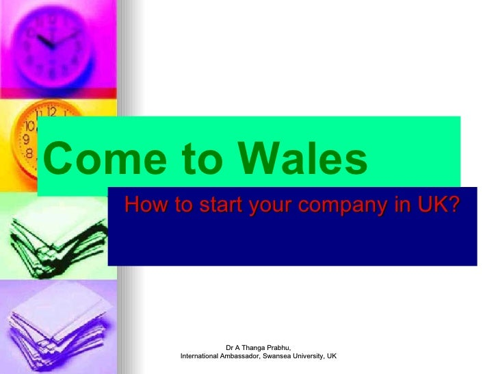 Come to Wales How to start your company in UK?