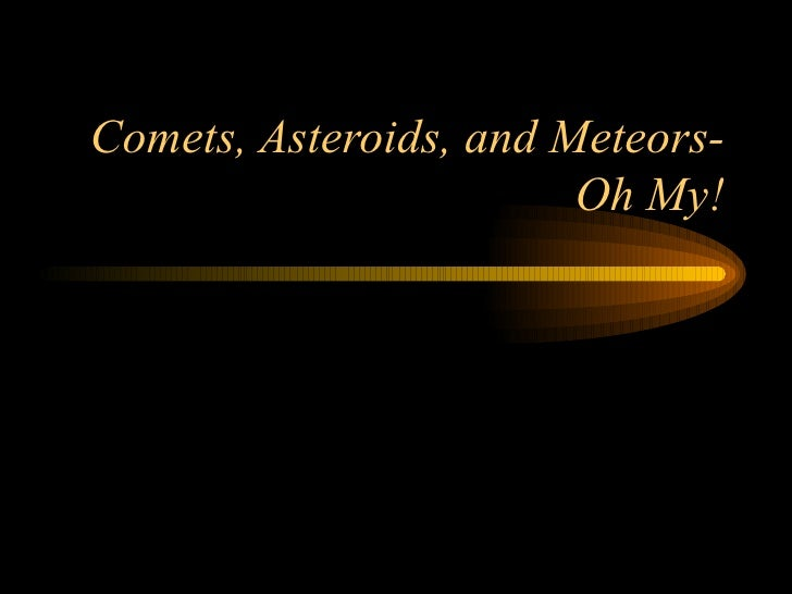 all comets asteroids and meteors together - photo #26