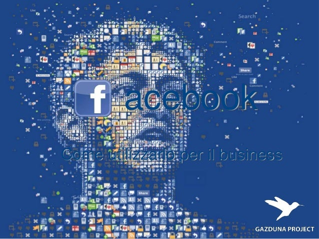 Come utilizzare Facebook per il business dei brand - Gazduna Project -