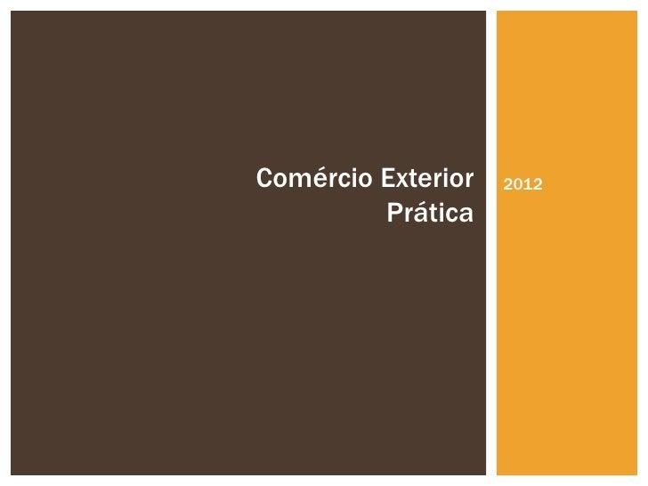 Comércio Exterior   2012         Prática