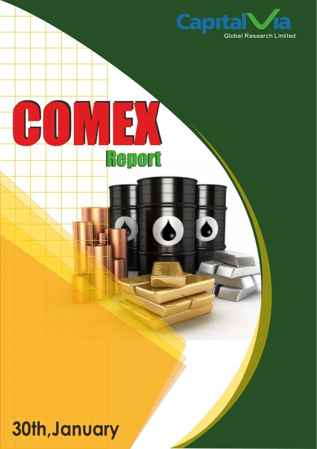 Global Research Limited  COMEX Report  30th,January