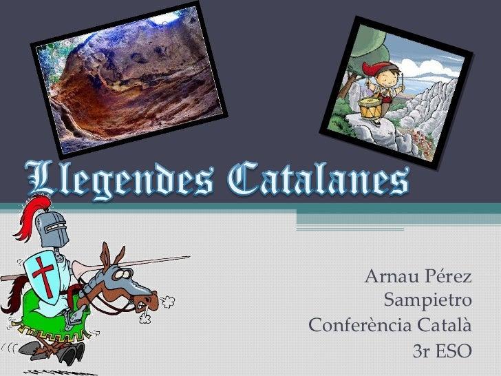Arnau Pérez Sampietro Conferència Català 3r ESO