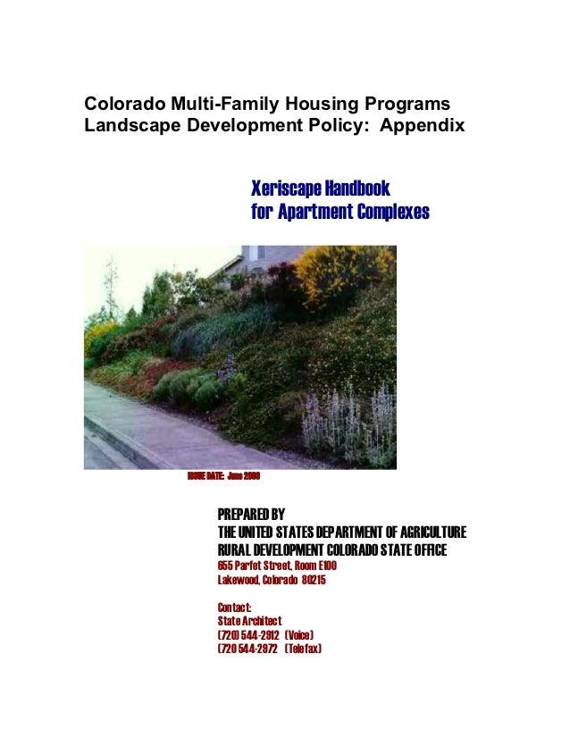 Colorado Multi-Family Housing ProgramsLandscape Development Policy: Appendix                            Xeriscape Handbook...