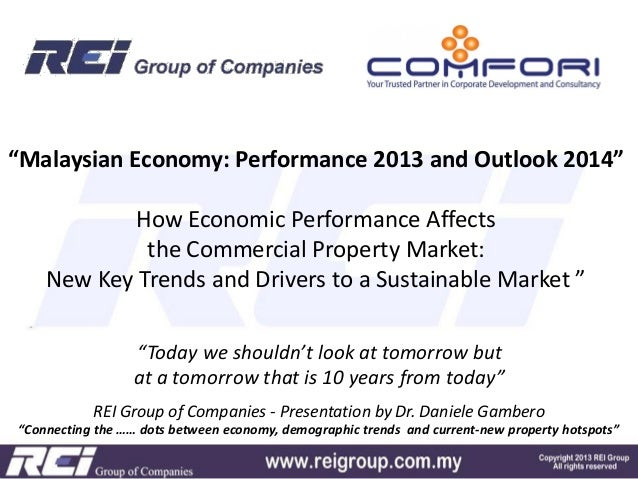 """Malaysian Economy: Performance 2013 and Outlook 2014"" How Economic Performance Affects the Commercial Property Market: Ne..."