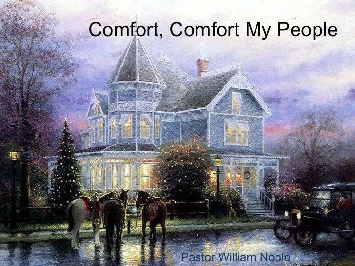 Comfort, comfort my people