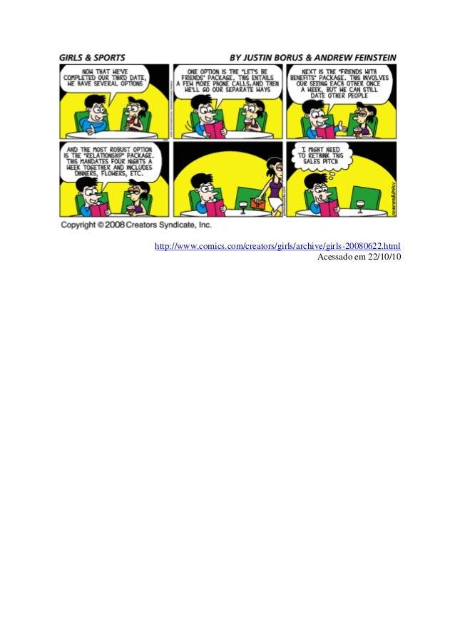 http://www.comics.com/creators/girls/archive/girls-20080622.html Acessado em 22/10/10