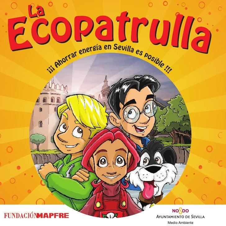 La Ecopatrulla ahorra energía en Sevilla (8-10 años)