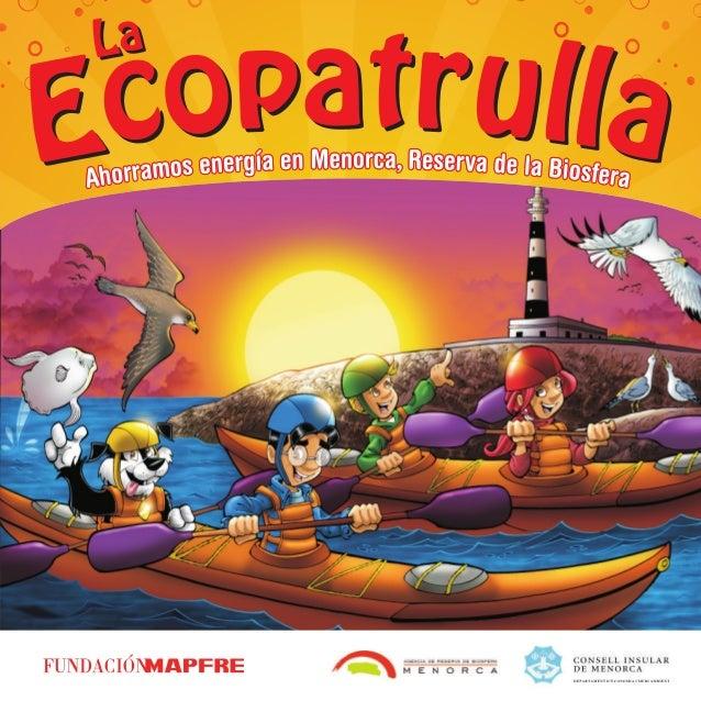Ahorra energía en Menorca, reserva de la biosfera