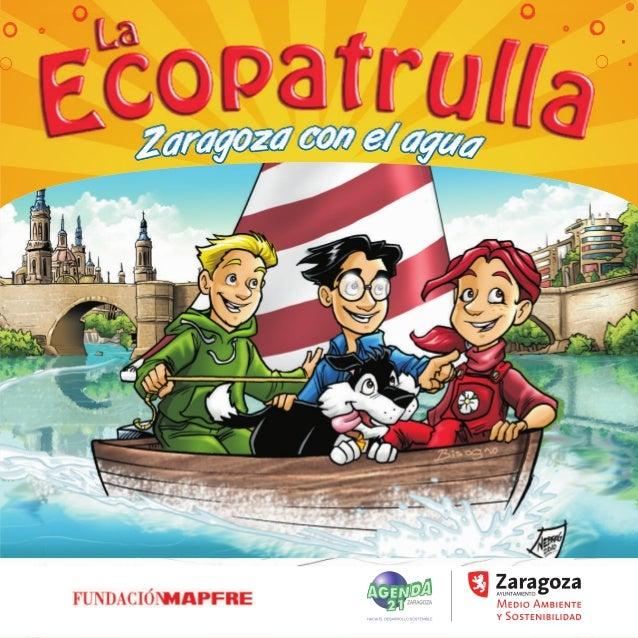 La Ecopatrulla ahorra agua en Zaragoza