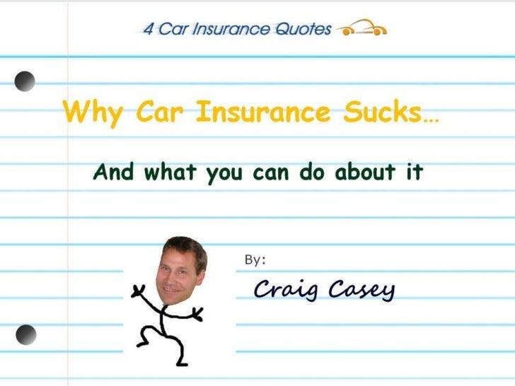 Why Car Insurance Sucks…<br />