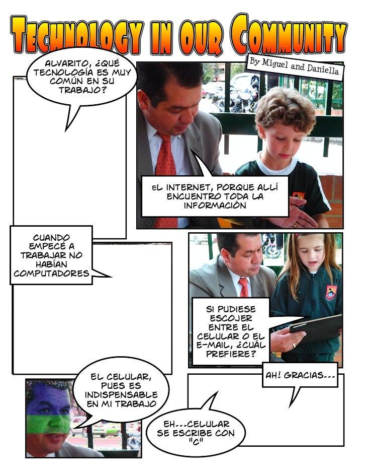 Alvarito, ¿qué                        By Migue                                                    l and Dan   tecnología e...